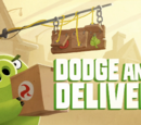 Dodge and Deliver