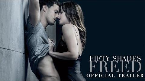 Fifty Shades Freed - Official Trailer HD