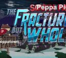 Peppa Pig: The Fractured But Whole