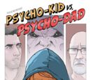 Psycho Kid vs Psycho Dad (Graphic Novel)