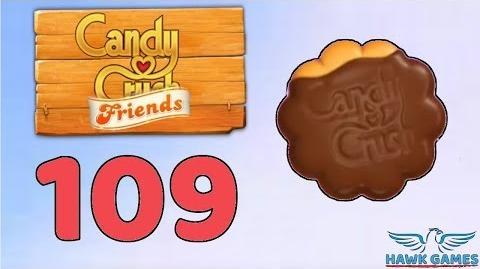 Candy Crush Friends 👫 Saga Level 109 (Cookie mode) - 3 Stars Walkthrough, No Boosters