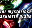 Der mysteriöse, maskierte Blader!