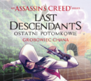 Assassin's Creed: Ostatni potomkowie – Grobowiec chana
