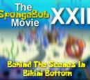 The SpongeBob Movie XXIII: Behind The Scenes in Bikini Bottom