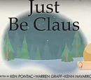 Just Be Claus/Galería