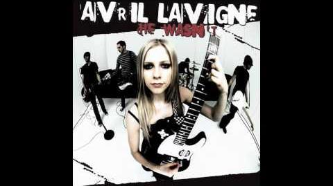 Avril Lavigne- He Wasn't-He Wasn´t