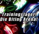 Trainingslager! Die Biting Arena!