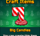 Big Candies
