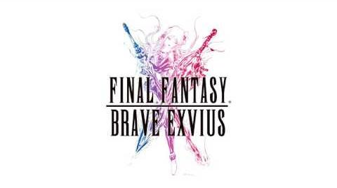 Final Fantasy - Final Fantasy Brave Exvius Music Extended