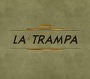 La trampa (telenovela)