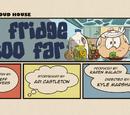 A Fridge Too Far