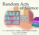 Random Acts of Silence/Galería