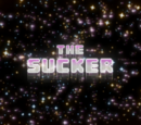 The Sucker