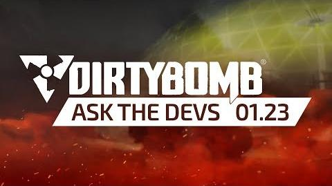 Dirty Bomb Ask The Devs - January 23rd-1516826230