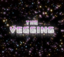 The Vegging