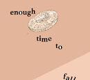 Enough Time to Fall