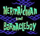 Mermaid Man and Barnacle Boy (episode)