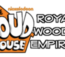 The Loud House: Royal Woods Empires