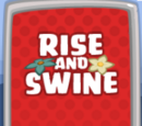 Rise and Swine