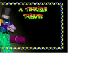 A Terrible Tribute