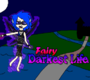 Fairy of the Darkest Life
