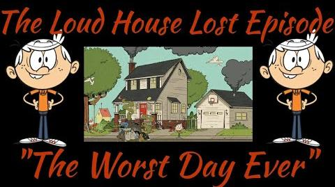 "Loud House - ""The Worst Day Ever"""