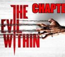 The Evil Within Chapters