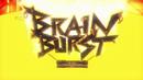 Brain Burst.png