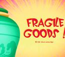 Fragile Goods!