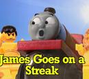 James Goes On A Streak