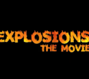 Explosions: The Movie
