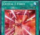 Crystal E-Force