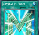 Crystal M-Force