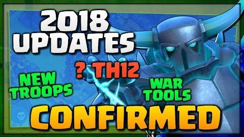"""NEW """"Clash of Clans"""" UPDATES 2018 - New Troops, ? TH12, BH8, War Tools - Exciting Updates for CoC!"""