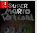 Super Mario: Dark Land