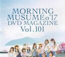 Morning Musume '17 DVD Magazine Vol.101