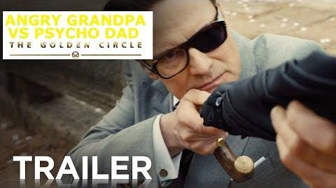 Angry Grandpa Vs Psycho Dad: The Golden Circle