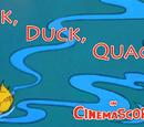 Duck, Duck, Quacker