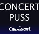 Concert Puss