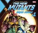 New Mutants: Dead Souls Vol 1