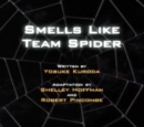 Smells Like Team Spider
