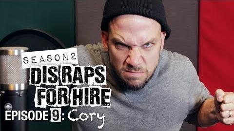 Dis Raps For Hire - Season 2 Episode 9: Cory