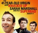 41-Year-Old Virgin Who Knocked Up Sarah Marshall and Felt Superbad About It, The (2010)