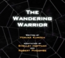 The Wandering Warrior