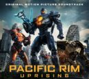 Pacific Rim: Uprising (Soundtrack)