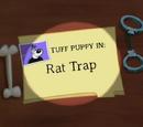 Rat Trap (T.U.F.F. Puppy)