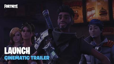 Fortnite - Launch Cinematic Trailer