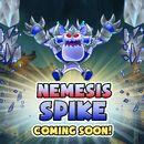 Nemesis Spike coming soon.jpg