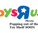 The Toys R Us Movie