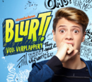 Blurt! - Voll verplappert